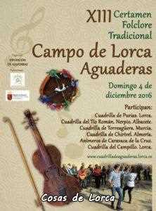 CARTEL XIII CERTAMEN FOLKLORE AGUADERAS CAMPO DE LORCA